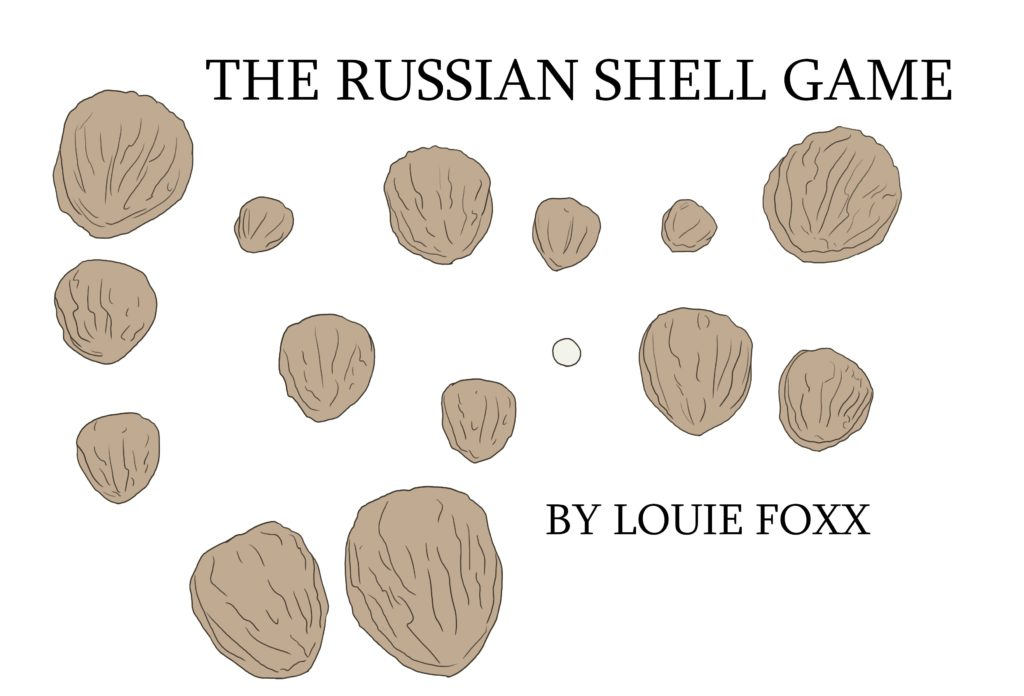 The Russian Shell Game