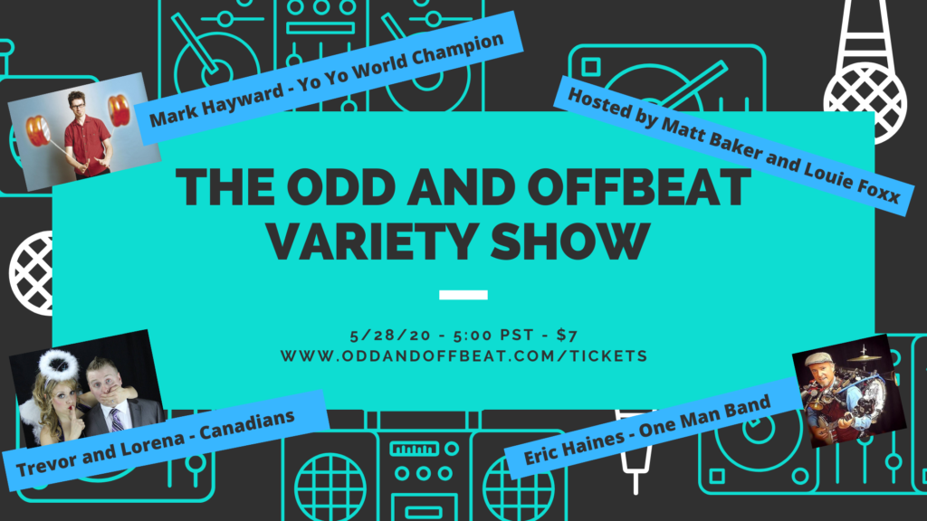 Odd and Offbeat Variety Show
